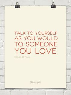 Yes!  You deserve to be treated with love and respect - and that includes the way you treat yourself.