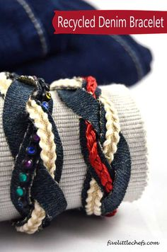 A new way to recycle jeans. This recycled denim bracelet would be fun for a easy crafts night or girls camp. #FiveLittleChefs
