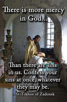 """There is more mercy in God, than there are sins in us. Confess your sins at…"