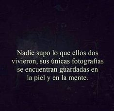 No había necesidad. Poetry Quotes, Words Quotes, Wise Words, Sayings, Qoutes, Best Quotes, Love Quotes, Motivational Quotes, Inspirational Quotes