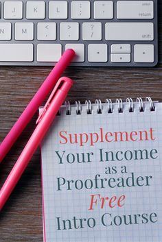 The perfect way to earn extra money from home for grammar buffs -- take this free intro course to learn how you can make money as an online proofreader!
