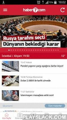 Haber 7  Android App - playslack.com ,  Haber 7 uygulaması ile Türkiye gündemini yakından takip edip, her an sıcak haberlere ulaşabilirsiniz!Gündem, Ekonomi, Siyaset, Spor gibi 10'dan fazla kategoride en son haberler her an ulaşılabilir konumda! Türkiye'nin nabzını Haber 7 ile takip edin!* En güncel haberler* Manşetler* Video galeriler* Foto galeriler* Son dakika haberleri* Namaz vakitleri* Köşe yazarları* Piyasa verileri* Hava durumu* Ve dahası ...Haber 7Bu Noktada Haber Var! Nieuws 7 voet…