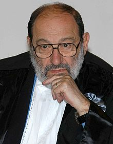 Umberto Eco (born 5 January 1932) is an Italian semiotician, essayist, philosopher, literary critic, and novelist.       Eco has also written academic texts, children's books and many essays. He is founder of the Dipartimento di Comunicazione at the University of San Marino, President of the Scuola Superiore di Studi Umanistici, University of Bologna, member of the Accademia dei Lincei (since November 2010) and an Honorary Fellow of Kellogg College, University of Oxford.