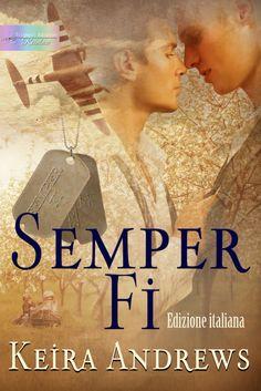 Triskell Edizioni ~ Editore Digitale » [#Ebook] Semper Fi – Keira Andrews – Edizione italiana