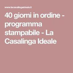 40 giorni in ordine - programma stampabile - La Casalinga Ideale