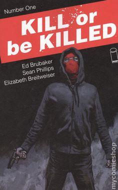 Kill or Be Killed (2016 Image) 1A  Image Comics book covers Modern Age Super Heroes Villians