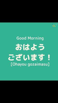 7 best japanese language images on pinterest japanese language greetings good morning m4hsunfo