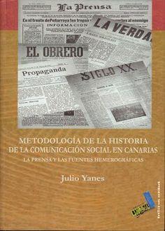 Metodología de la historia de la comunicación social en Canarias
