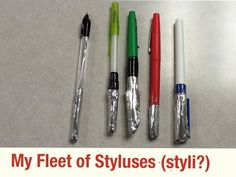 Commercial styli are either expensive or cheap- none are really worth it. Make a stylus out of a pen and the foil wrapper from a granola/protein/energy/candy bar for you and/or your students to use.
