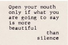 more beautiful than silence