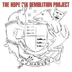 PJ Harvey-The Hope Six Demolition Project-WEB-2016-ENTiTLED