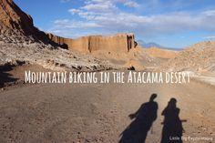 Awesome half day adventurous activity in Atacama desert, Chile: mountain biking in Vallee de la Luna