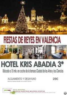 ¡¡Reyes en Valencia htl Kris Abadia 3* dsd 28€ pax/día AD!! ultimo minuto - http://zocotours.com/reyes-en-valencia-htl-kris-abadia-3-dsd-28e-paxdia-ad-ultimo-minuto/