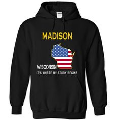 MADISON It's Where My Story Begins T-Shirts, Hoodies. VIEW DETAIL ==►…