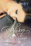 Free Kindle Book -  [Romance][Free] Broken Wings