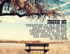Matthew 6:34 #JesusCalling #August4 my favorite bible verse