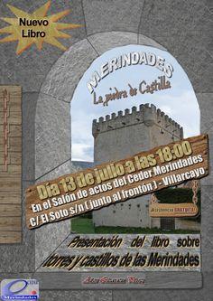 """13/07 Presentacion """"Torres y Castillos de Las Merindades""""  de Aitor Lizarazu. Villarcayo 18:00h Salon de Actos del CEDER Merindades."""