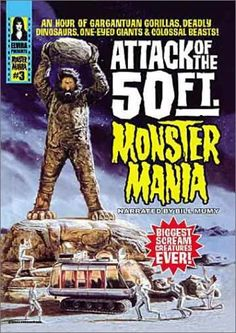 ATTACK OF THE 50 FT. MONSTER MANIA (1999) Overview - MOVIES and MANIA