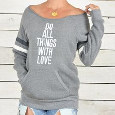 Do All Things With Love - Sporty Sweatshirt – SuperLoveTees | Graphic Tees Inspired By Love