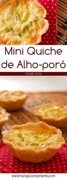Mini Quiche de Alho-poró – Finger Food   Para servir em qualquer evento. #receitas #receita #comida #fingerfood #quiche #vegetariano
