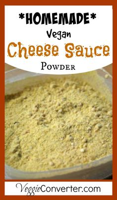 Homemade Vegan Cheese Sauce Powder