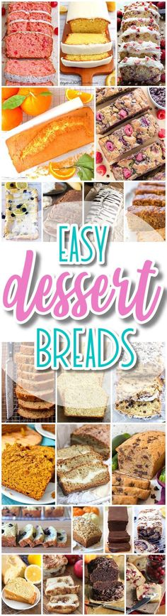 The BEST Easy Dessert Breads Recipes - Quick Bread and Loaf Pan Treats Recipes in all your favorite sweet and yummy flavors - Dreaming in DIY