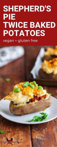 Shepherd's Pie Twice Baked Potatoes are vegan, dairy free and gluten free. Comfort food to the max and perfect for the holidays. #vegan #dairyfree #glutenfree