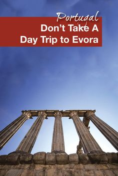 Evora, Portugal is an easy 1.5 hr drive from Lisbon, Portugal making it an easy daytrip. One of the first sights you see when entering the walled city is Roman ruin know as the Temple of Diana.