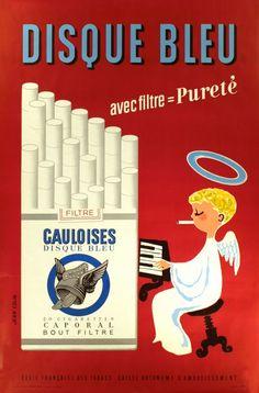 disque bleu cigarettes   Gauloises, Disque bleu avec filtre = Pureté - Vintage Posters ...
