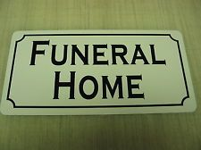 FUNERAL HOME Vintage Style Metal Sign for House Building Halloween Haunted Town