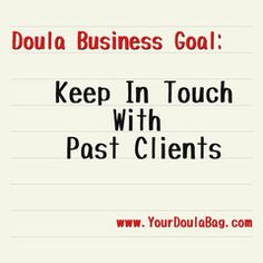 Doula Business Goals - Keeping In Touch With Past Clients