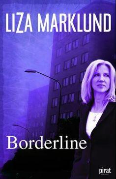 Borderline: hatet, kjøret, jakten