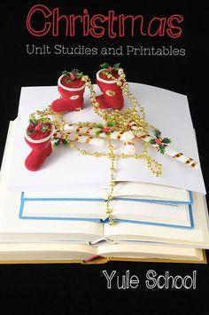 Christmas Unit Studies and Printables for Homeschoolers: Yule School. Christmas unit studies and Christmas printables for your homeschool.