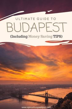 Ultimate Guide to Budapest