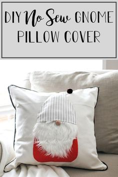 This DIY No Sew Gnome Pillow cover is the cutest holiday craft you will do all year! It is the perfect pillow cover to use for Christmas Decor but it's perfect to leave out after the holidays as winter decor as well! Easy Christmas craft to do with the kids during a winter day stuck inside! Knockoff Pottery Barn gnome pillow cover. #christmascraft #kidschristmascraft #gnomecrafts