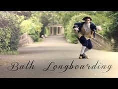 "▶  Ye Olde Bath Longboardy - YouTube [3:30min] ""Georgian Guy"" travels Bath on his longboard. Fab scenery too! :)"