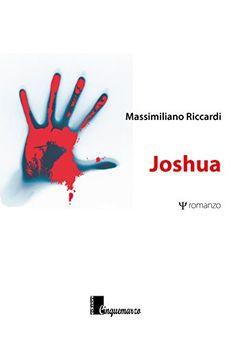 Joshua di Massimiliano Riccardi http://www.amazon.it/dp/8869700313/ref=cm_sw_r_pi_dp_7Oe4wb0SHQ5JK