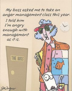 Maxine.. Angry at management as it is! lol
