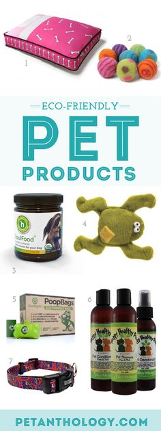 Eco-friendly Pet Products | The Pet Anthology  #organic #pets