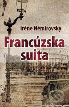 Francúzska suita - Irène Némirovsky