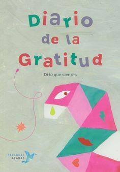Diario De La Gratitud. Di Lo Que Sientes: Amazon.es: Cristina Núñez Pereira; Rafael Romero: Libros