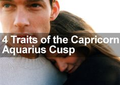 4 Traits of the Capricorn Aquarius Cusp are revealed in this special personality profile of this sign of the Zodiac. Understand all about this sign today.