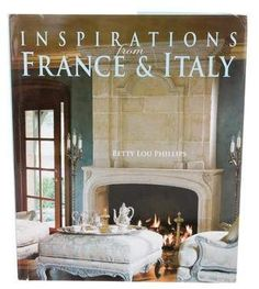 Inspirations from France & Italy - Betty Lou Phillips, wall color great contrast against limestone mantel. This very Don Brady La Jolla home that I designed is in this Betty Lou Phillips book on pages 160 thru Interior Design Books, Book Design, Interior Decorating, Interior Designing, Decorating Blogs, Old Shutters, Decoration Design, Decorating Coffee Tables, Diy On A Budget
