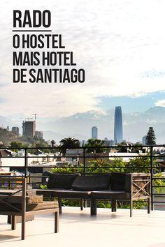Resenha sobre o Rado Hostel em Santiago, Chile