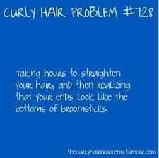 which is why I haven't straightened it in 4 years...