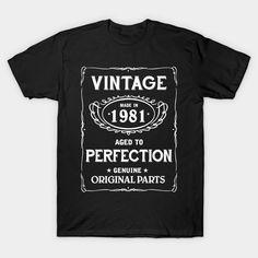 Vintage Age Birthday Shirt 1981 T-Shirt  #image #shirt #gift #idea #hot #bestseller