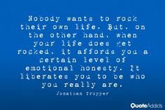 Nobody wants to rock their own life. But by Jonathan Tropper ...