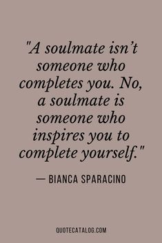love quotes for him soulmate Soulmate quotes about not completing you Wisdom Quotes, True Quotes, Words Quotes, Wise Words, Quotes On Love, Quotes Quotes, Finding Love Quotes, Deep Quotes About Love, Sayings