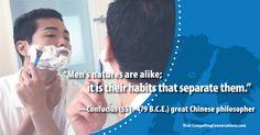 #quote #humannature #habits #Confucius #philosophy #CompellingConversations
