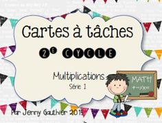 Plusieurs ensembles de cartes à tâche disponibles! Teaching Math, Teaching Resources, School Organisation, Primary Maths, Cycle 3, 4th Grade Math, Home Schooling, Elementary Math, Fractions
